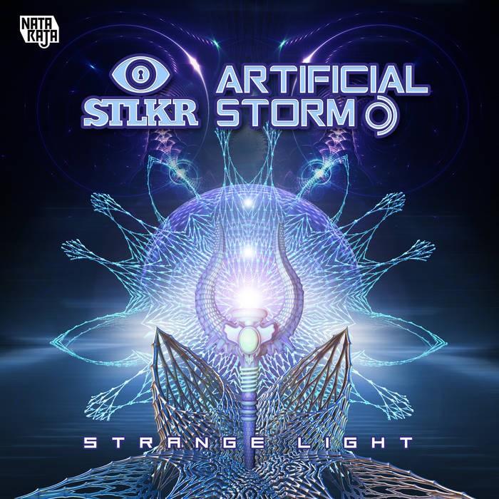 Nataraja Records - STLKR, ARTIFICIAL STORM - Strange Light