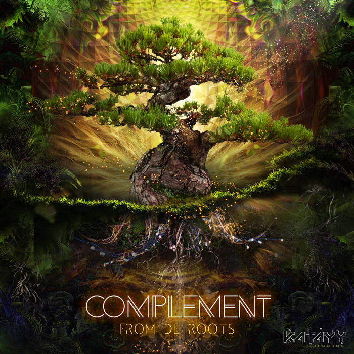 Katayy Records - COMPLEMENT - From the Roots