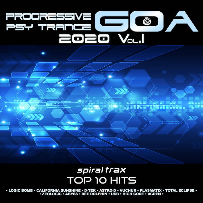 Spiral Trax Int - .Various - Progressive Goa Trance 2020 Top 20 Hits Spiral Trax, Vol. 1