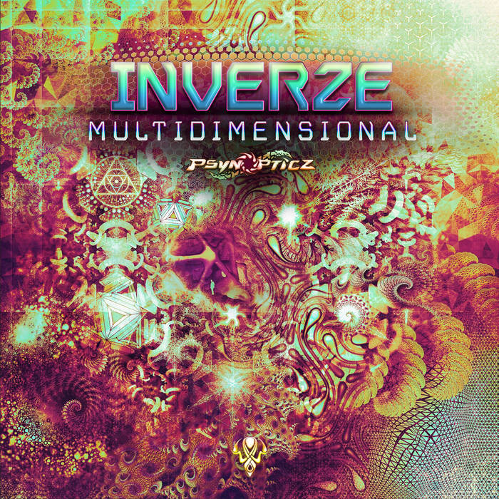 Psynopticz Records - INVERZE - Multidimensional