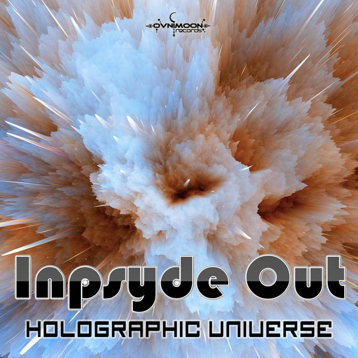 Ovnimoon Records - INPSYDE OUT - Holographic Universe