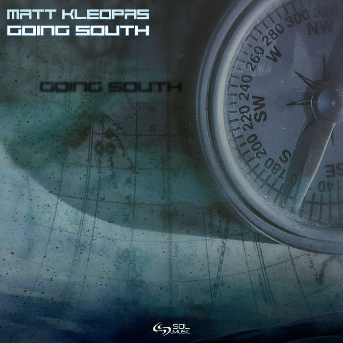 Sol Music - MATT KLEOPAS - Going South