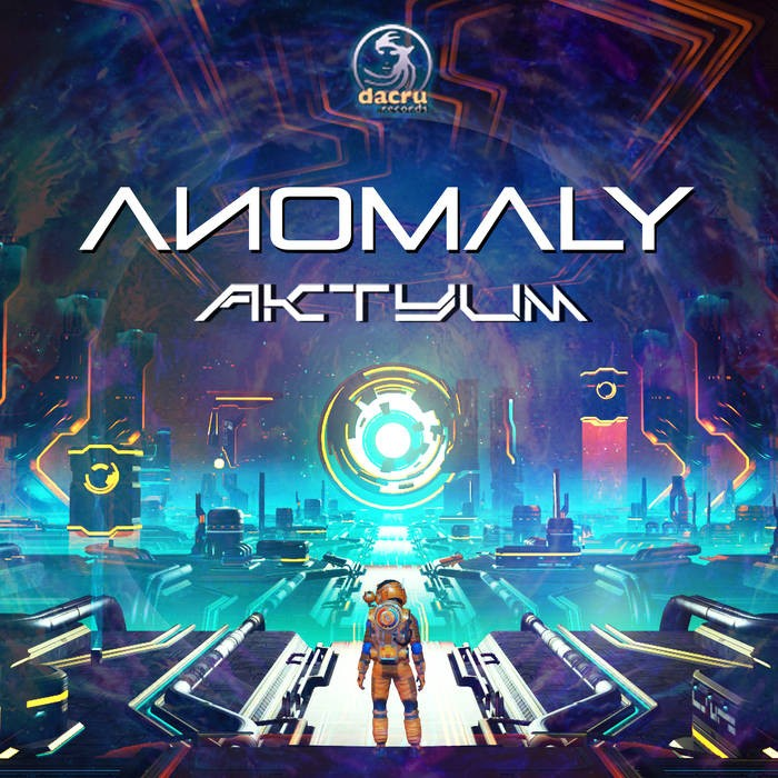 Dacru Records - AKTYUM - Anomaly