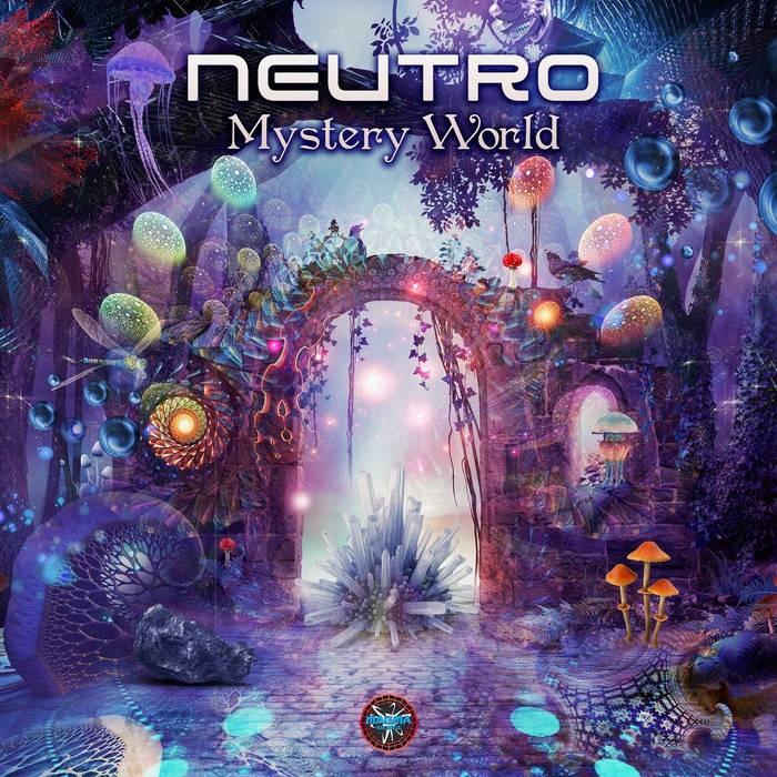 Magma Records - NEUTRO - Mystery World EP