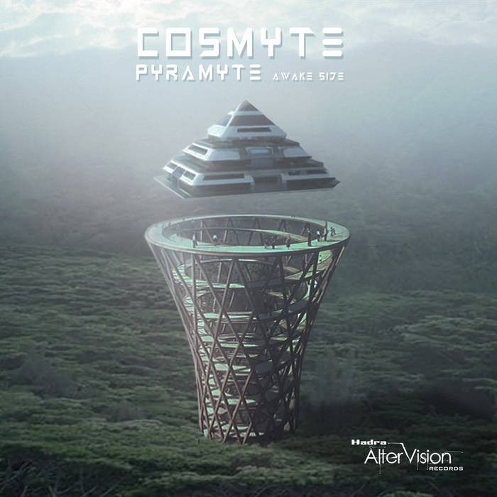 Hadra Records - COSMYTE - Pyramite : Awake side