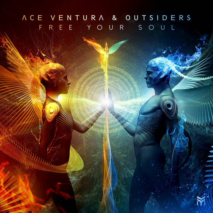 Future Music - ACE VENTURA, OUTSIDERS - Free Your Soul
