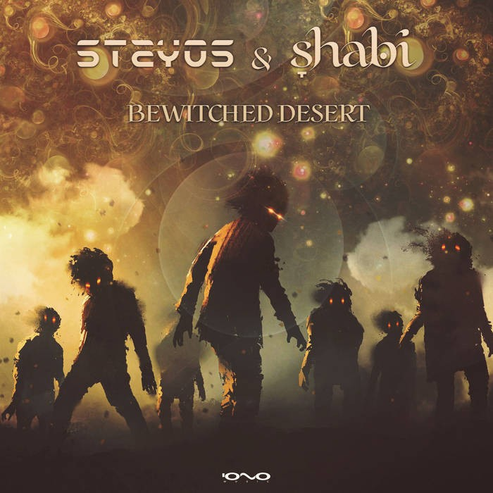 Iono Music - STAYOS, SHABI - Bewitched Desert
