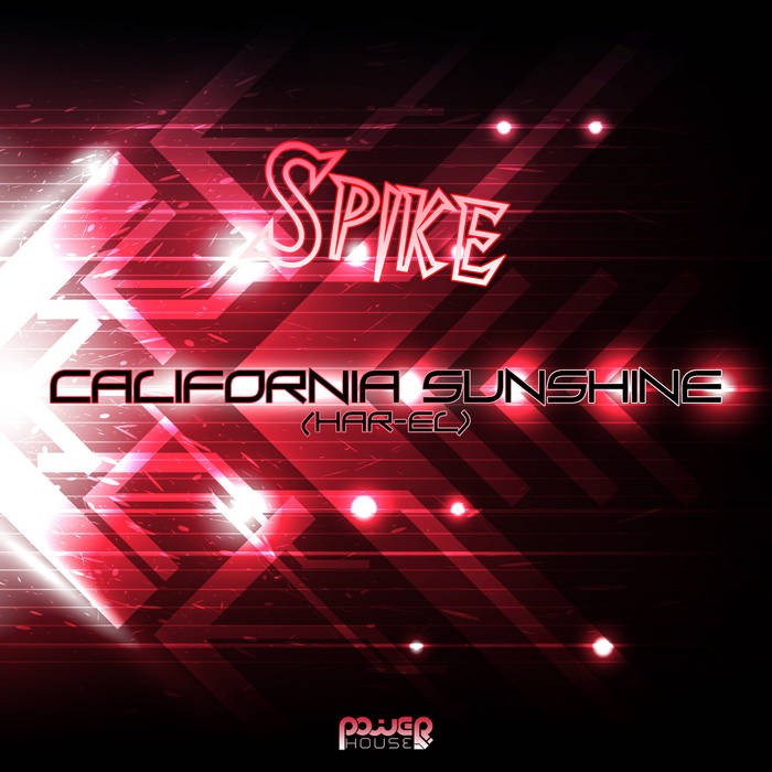 Power House - CALIFORNIA SHUNSHINE / HAR-EL - Spike