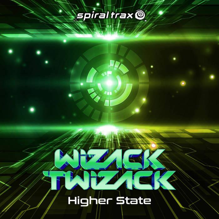 Spiral Trax Records - WIZACK TWIZACK - Higher State