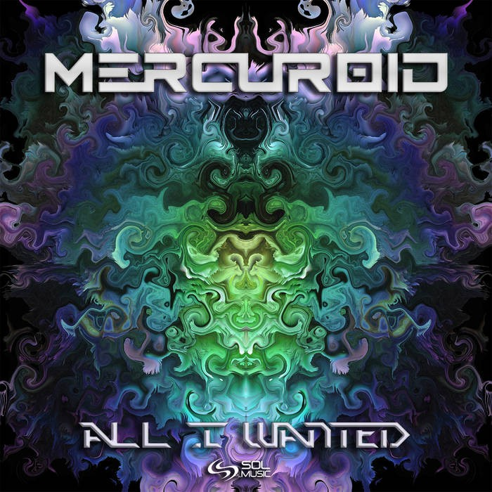 Sol Music - MERCUROID - All I Wanted
