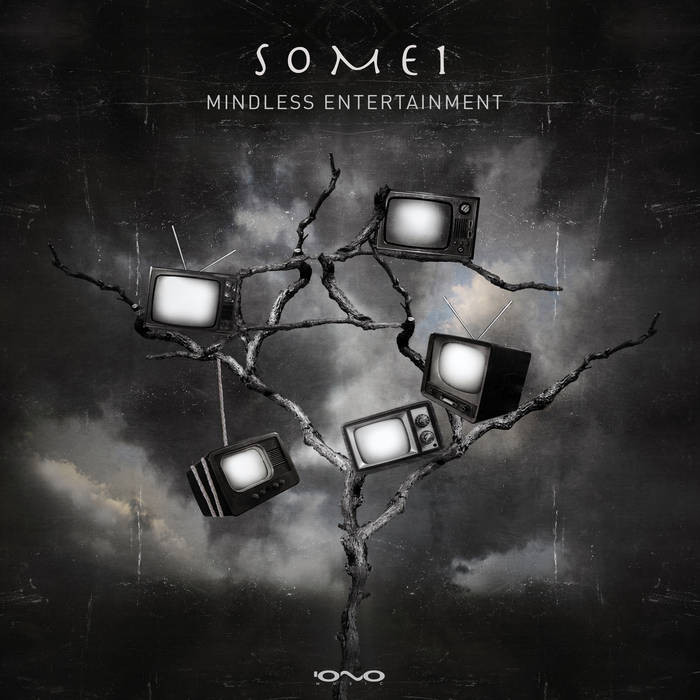 Iono Music - SOME1 - Mindless Entertainment