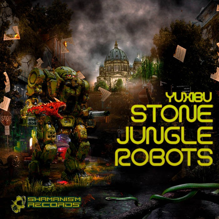 Shamanism Records - YUXIBU. - Stone Jungle Robots