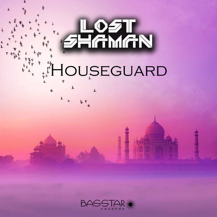Bass-Star Records - LOST SHAMAN - Houseguard