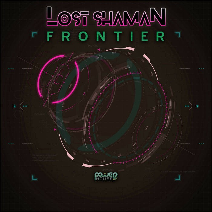 Power House - LOST SHAMAN - Frontier