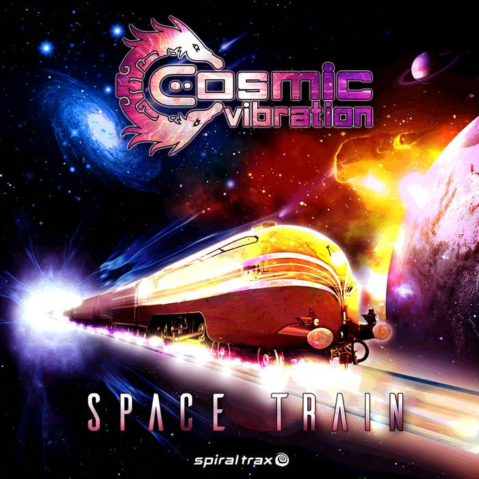 Spiral Trax Records - COSMIC VIBRATION - Space Train