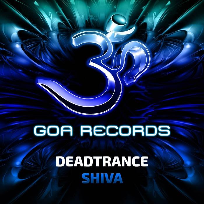 Goa Records - DEADTRANCE - Shiva