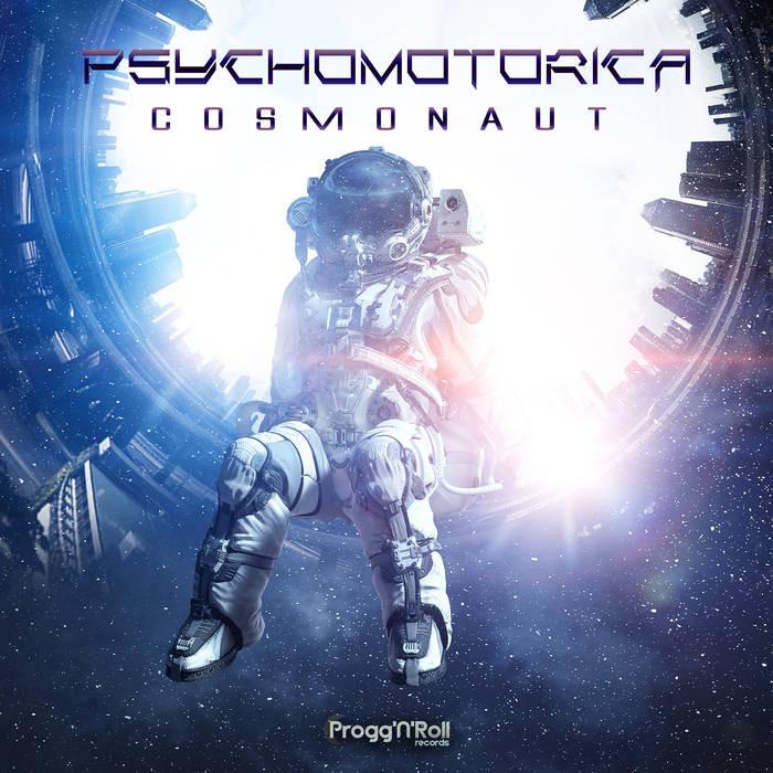 ProggNRoll Records - PSYCHOMOTORICA - Cosmonaut