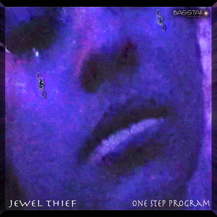 Bass-Star Records - ONE STEP PROGRAM - Jewel Thief