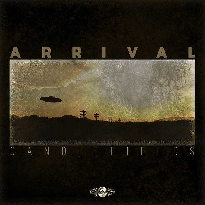 Geomagnetic.tv - CANDLEFIELDS - Arrival