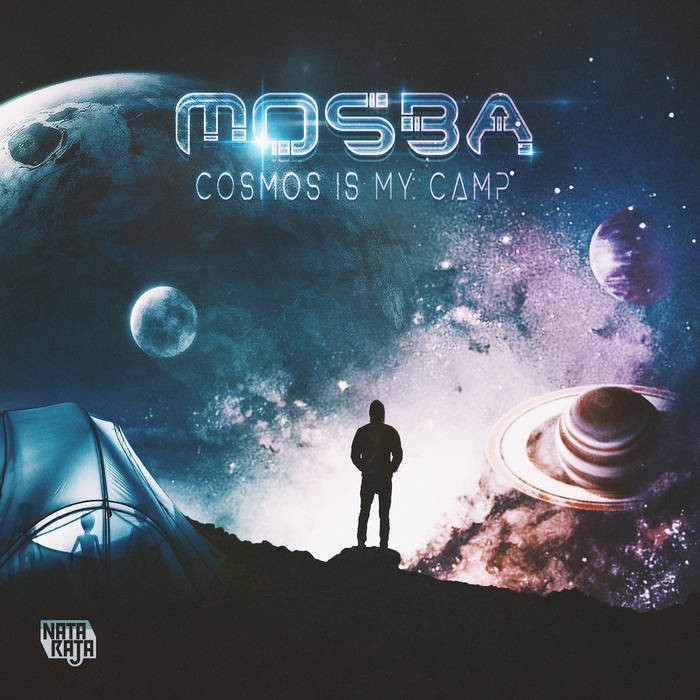 Nataraja Records - MOSBA - Cosmos is my Camp