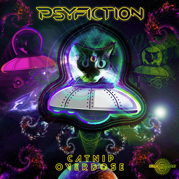 Sun Department Records - PSYFICTION - CATNIP OVERDOSE