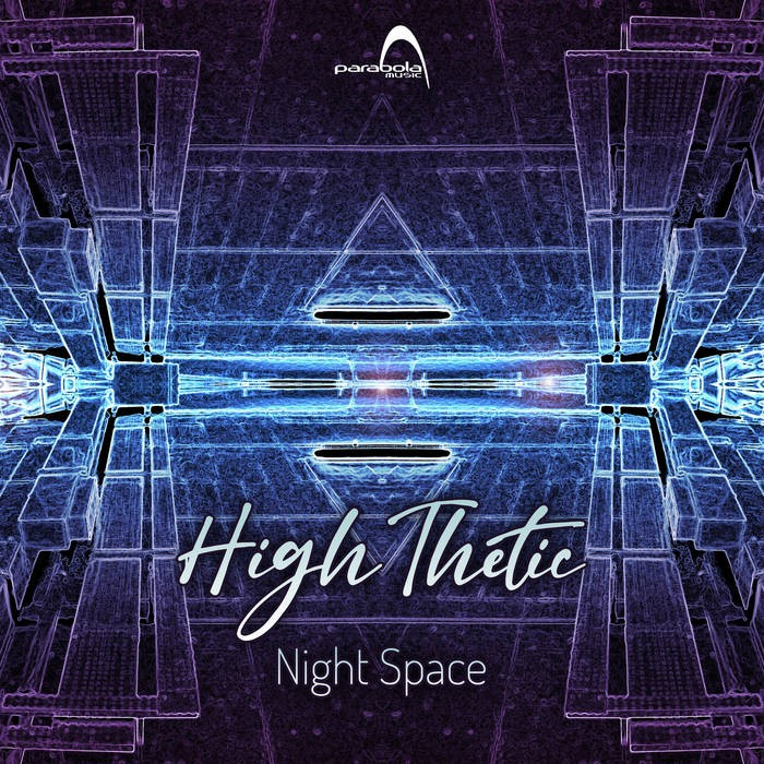 Parabola Music - HIGH THETIC - Night Space