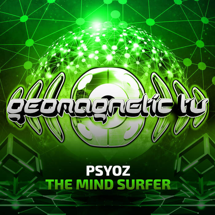 Geomagnetic.tv - PSYOZ - The Mind Surfer