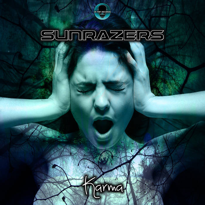 Hi-Trip Records - SUNRAZERS - Karma