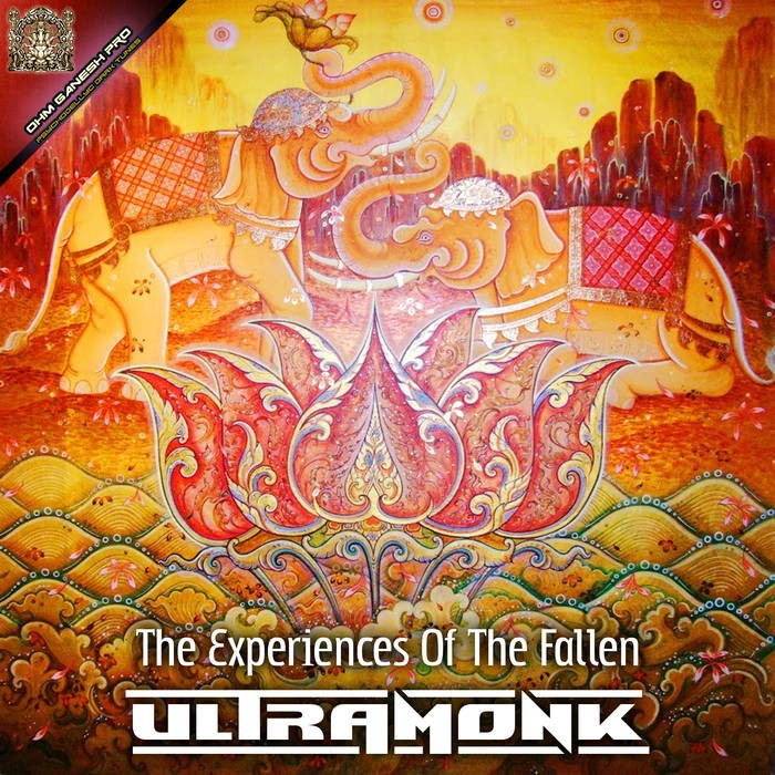 Ohm Ganesh Pro - ULTRAMONK - The Experiences Of The Fallen