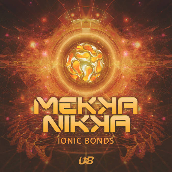 United Beats Records - MEKKANIKA - Ionic Bonds
