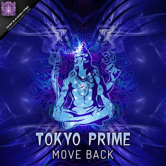 Ohm Ganesh Pro - TOKYOPRIME - Move Back