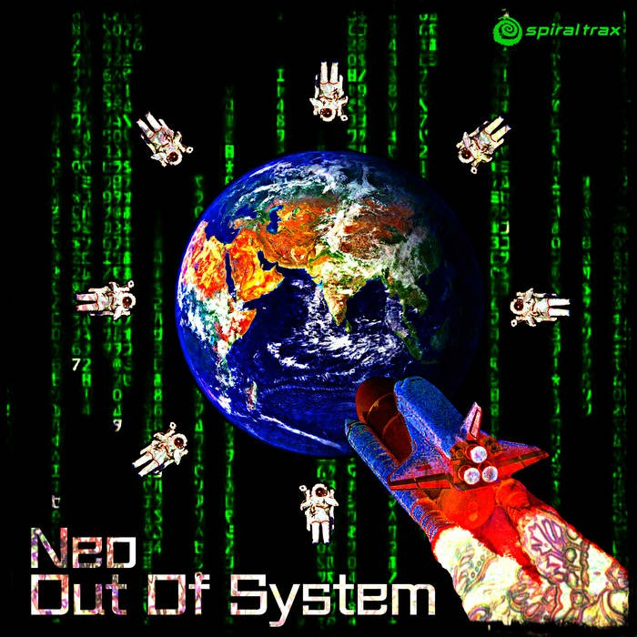 Spiral Trax Records - NEO - Out Of System