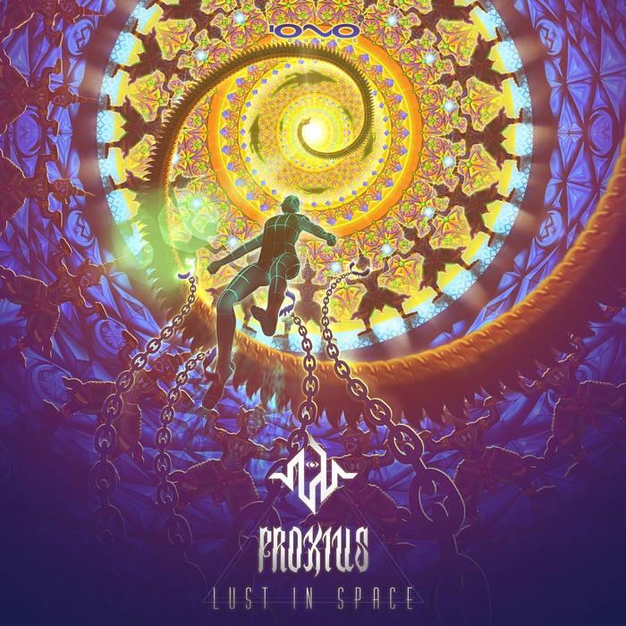Iono Music - PROXIUS - Lust in Space