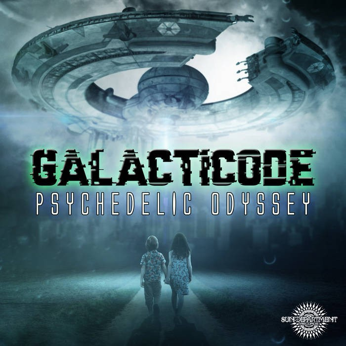 Sun Department Records - GALACTICODE - PSYCHEDELIC ODYSSEY