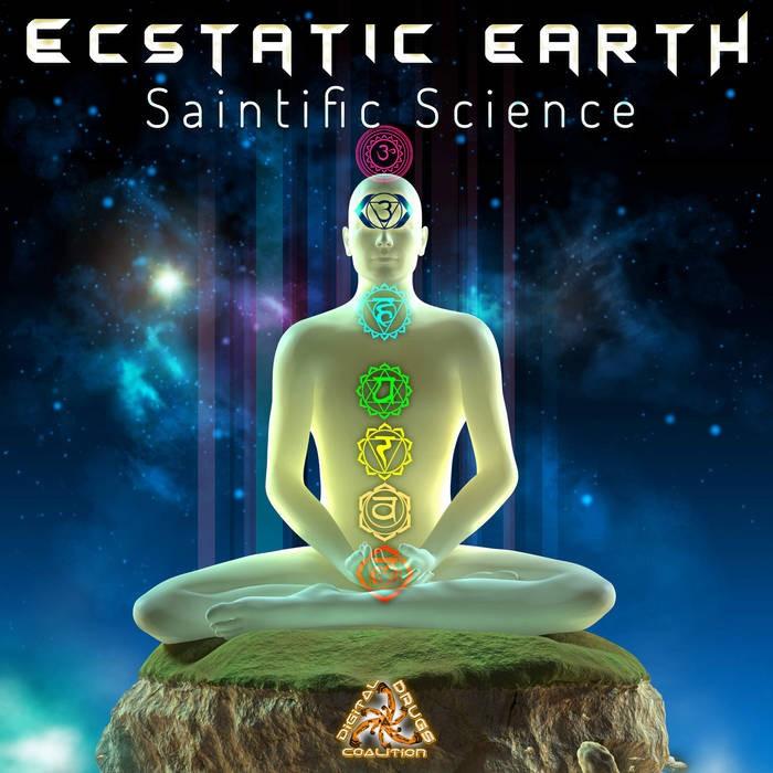 Digital Drugs Coalition - ECSTATIC EARTH - Saintific Science