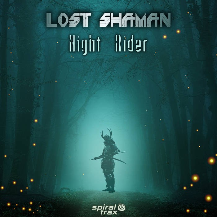 Spiral Trax Records - LOST SHAMAN - Night Rider