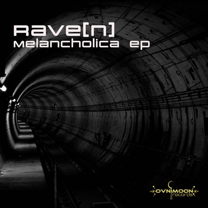 Ovnimoon Records - RAVE[N] - Melancholica