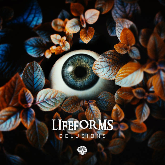 Iboga Records - LIFEFORMS - Delusions