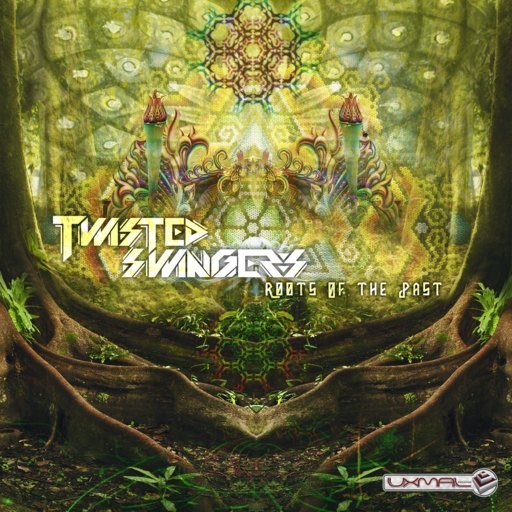 Uxmal Records - TWISTED SWINGERS - Roots Of The Past