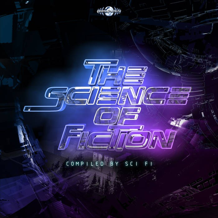 Geomagnetic.tv - SCI FI - The Science Of Fiction by Sci Fi