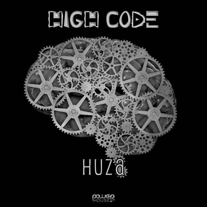 Power House - HIGH CODE - Huza