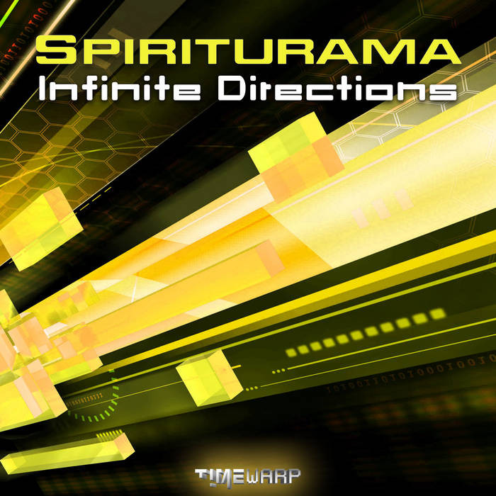 Timewarp Records - SPIRITURAMA - Infinite Directions