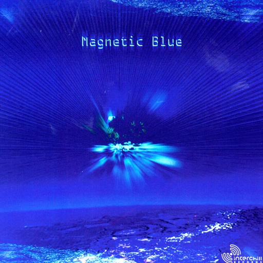 Interchill Records - .Various - Magnetic Blue