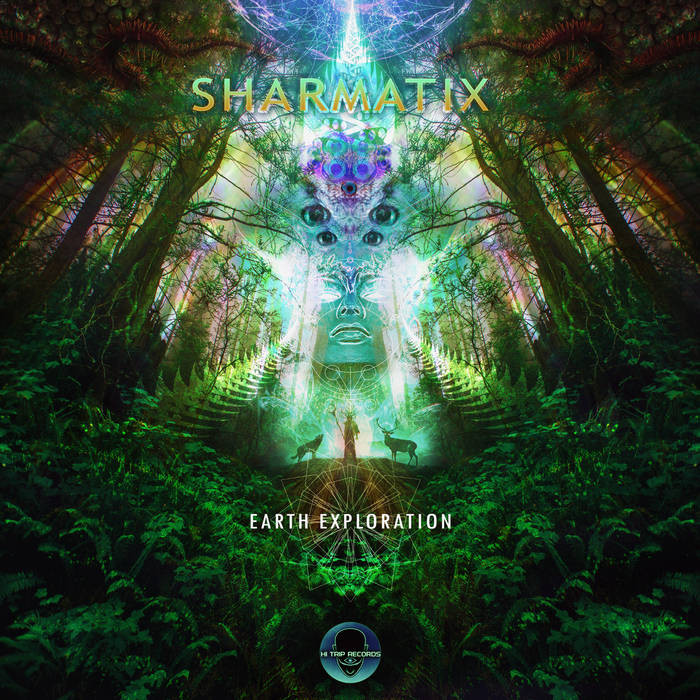 Hi-Trip Records - SHARMATIX - Earth Exploration