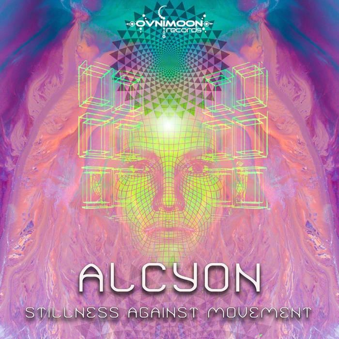Ovnimoon Records - ALCYON - Stillness Against Movement