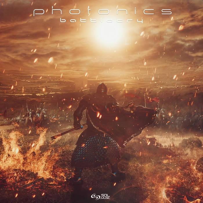 Sol Music - PHOTONICS - Battlecry