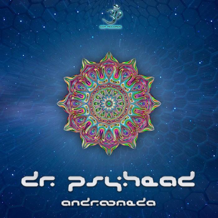 Goa Records - DR. PSYHEAD - Andromeda