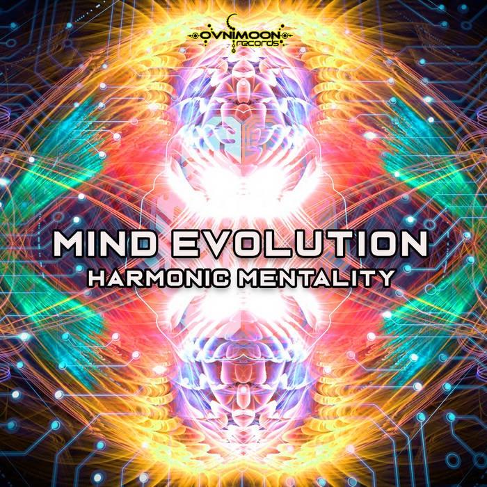 Ovnimoon Records - MIND EVOLUTION - Harmonic Mentality