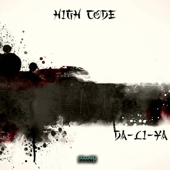 Power House - HIGH CODE - Da-Li-Ya