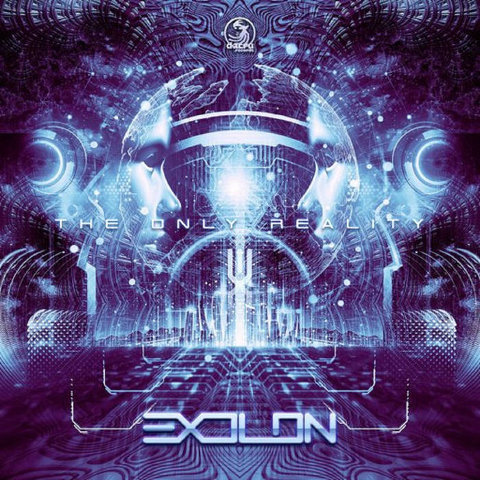 Dacru Records - EXOLON - The Only Reality